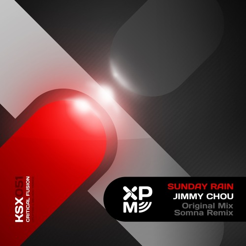 KSX051 : Jimmy Chou - Sunday Rain (Somna Remix)
