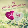 U2 (Boyce Avenue ft Kina Grannis) - With or without you (Dee Cue Edit)