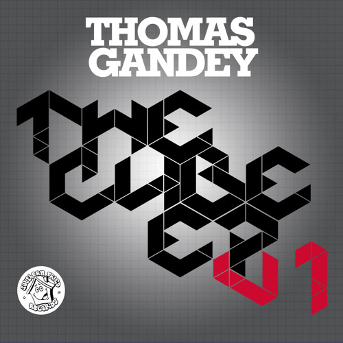 THOMAS GANDEY - THE DRUM TRACK - CUBE EP VOL 1 - PREVIEW - SOUTHERN FRIED RECORDS - 25.03.13
