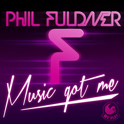 Phil Fuldner - Music got me