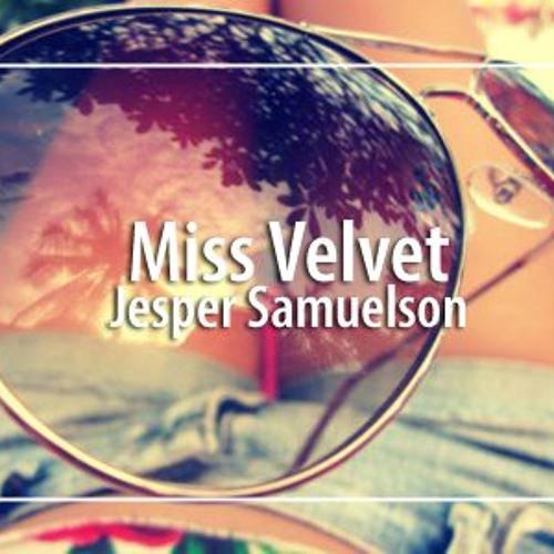 Jesper Samuelson - Miss Velvet (Free Download)