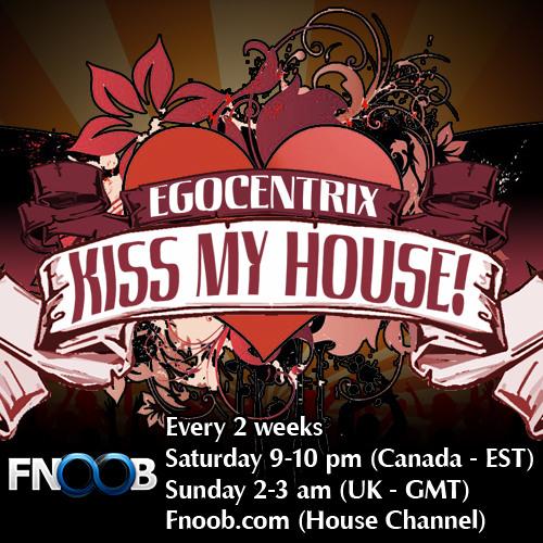 Egocentrix - Kiss My House! 041 (02/2013)