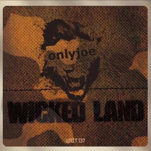 onlyjoe - Wicked Land [Sleepy Time Ghost - Remix]