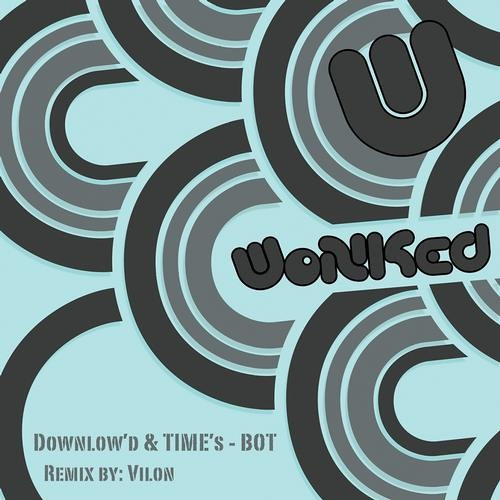 Download & Time - Bot (Vilon Remix) *OUT NOW*
