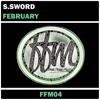 S.SWORD - FEBRUARY (FFM04)