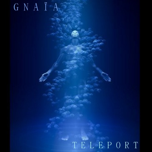 GNAIA - teleport (extract)