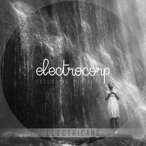 Electricano - Electrocorp Mixtape #07