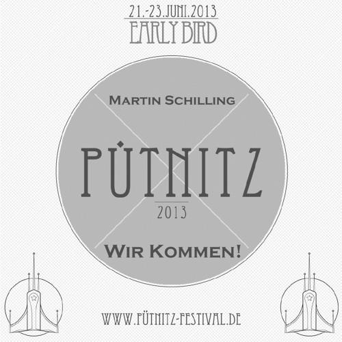 Martin Schilling - PÜTNITZ 2013 - Wir kommen!