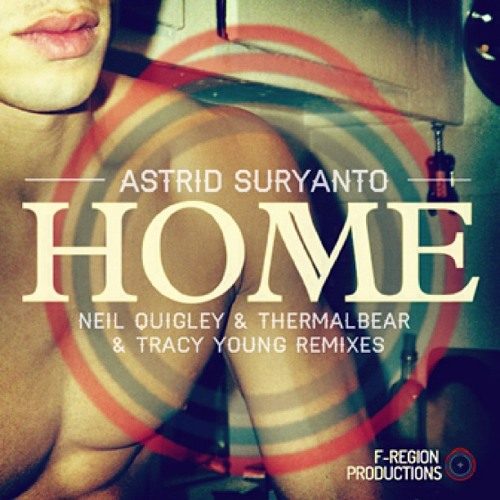 Astrid Suryanto - Home (Neil Quigley remix)