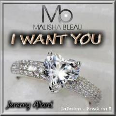 Jeremy Allard Project ft Malisha Bleu - I Want You (Sample) Exclusive 2013