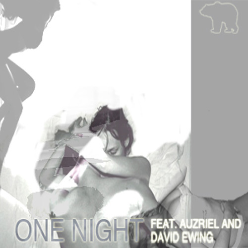 One Night ft. Auzriel and David Ewing
