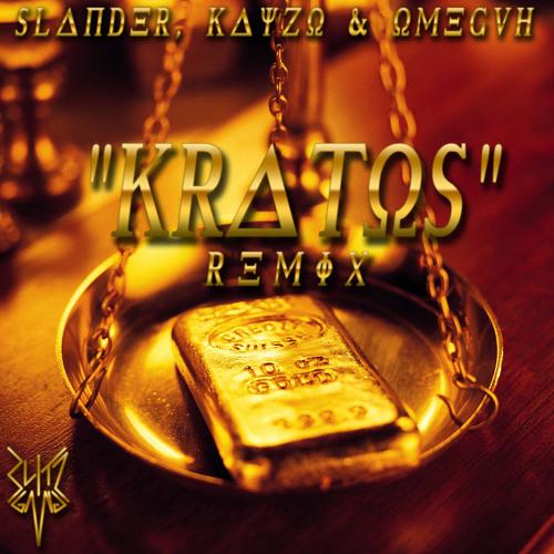 Slander, Kayzo & Omeguh - Kratos (Blitz Gang Remix)