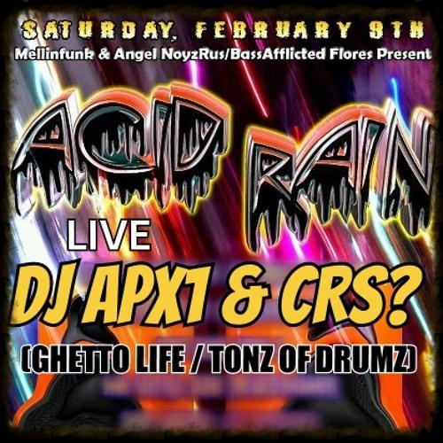 APX1 & CURIOUS? LIVE @ ACID RAIN