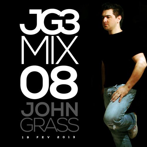 John Grass - JG3 Mix 08 - 19FEV2013