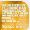 Dash Berlin Feat Jonathan Mendelsohn - Better Half Of Me (Rave CHannel Remix)(Cut)