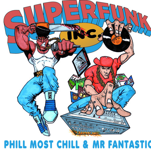 Phill Most Chill & Mr Fantastic - The Most Fantastic
