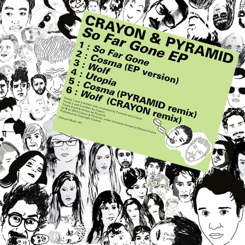 "Crayon & Pyramid - ""So Far Gone"""