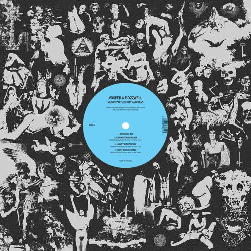 "TOB033: Vosper & Bozzwell ""Music For The Lost And Dead"""