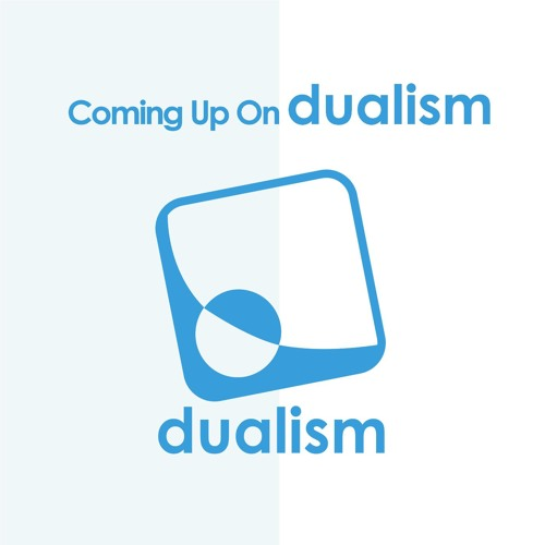 Coming Up On -dualism-
