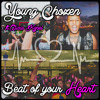 Young Chozen - Beat of your Heart (feat. Alicia Kapel)