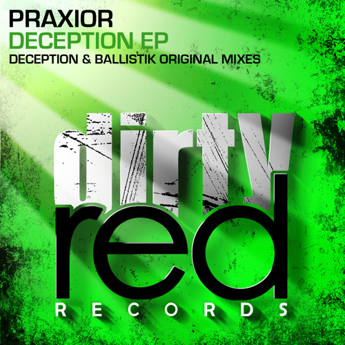 Praxior-Deception (OUT NOW ON DIRTY RED RECORDS)