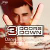 3 Doors Down - Here Without You (Danyx. Joyenergizer Mashup) ::DOWNLOAD FREE::
