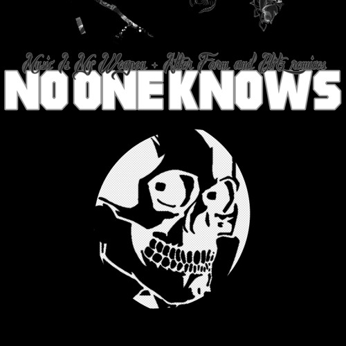 KDC057: No One Knows - Music Is My Weapon