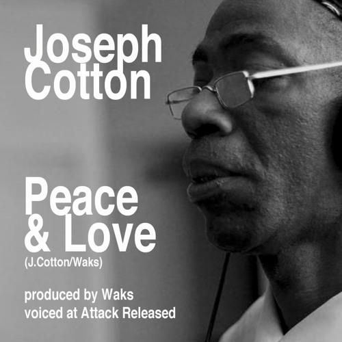 Peace & Love-Joseph Cotton