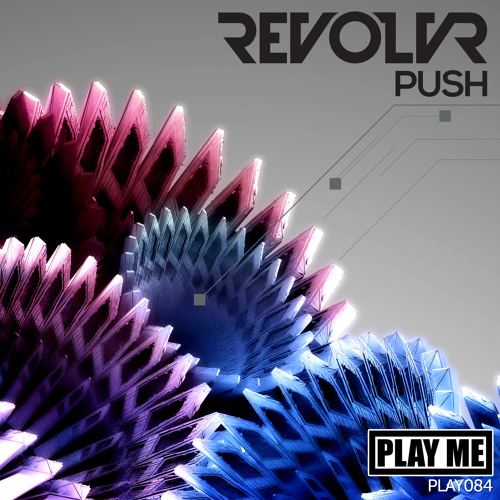 Revolvr - Push (Original Mix)