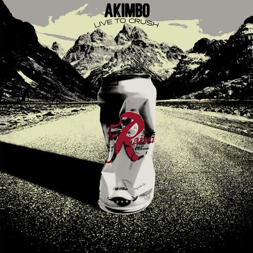 AKIMBO - Equal Opportunity Asshole