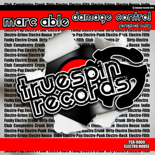 Marc Able - Damage Control (original mix) TSR-R009 // OUT NOW [TRUESPIN RECORDS]