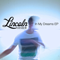 In My Dreams - Lincoln Jesser feat. Yuna
