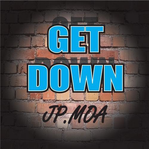 Jp.Moa - Get Down (Original Mix) OUT NOW [NOIZE]