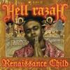 The Renaissance (ft. Hell Razah, Tragedy Khadafi, & Timbo King)