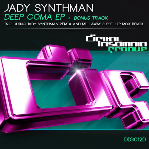 Jady Synthman - Deep Coma (Millaway & Phillip Mox Remix)