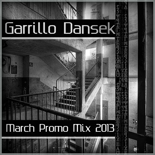Garrillo Dansek- March Promo Mix 2013