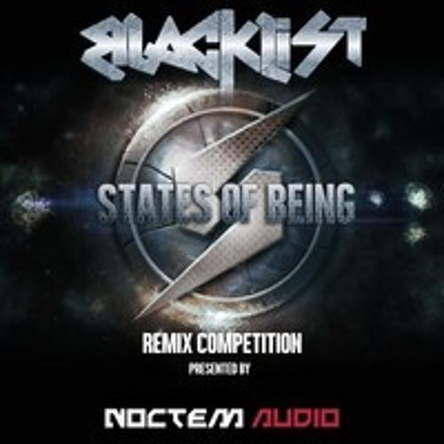 Noctem Audio Remix Competition: Blacklist - States Of Being (N3t1x Remix)