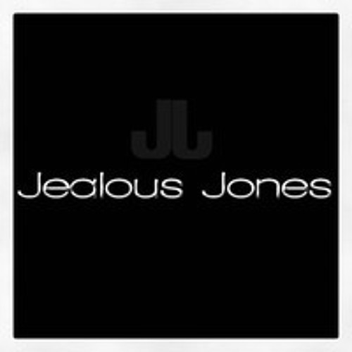 Jealous Jones- Never find us