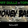 Toph & Piff Dullz -