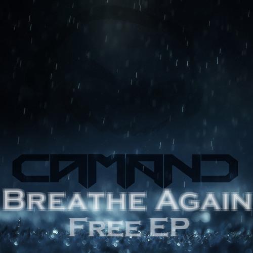 BREATHE AGAIN - CAMAND - FREE