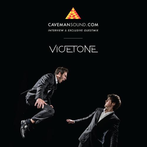 Vicetone x Caveman Sound — Exclusive Mix