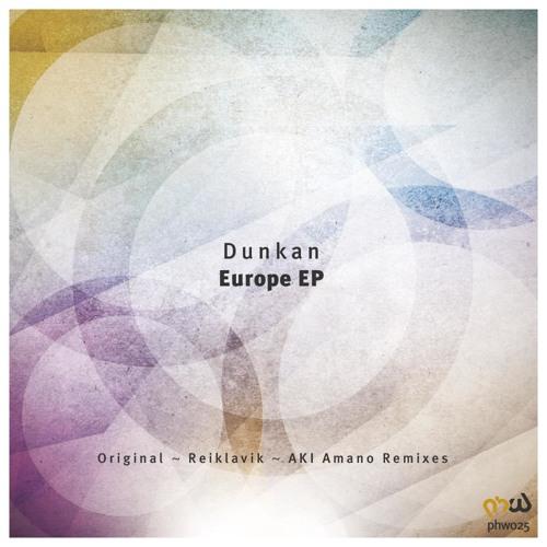 Dunkan - Europe (AKI Amano Remix) [Progressive House Worldwide]