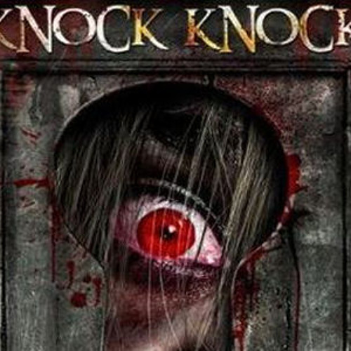 Knock Knock - Scary Stories of Horror