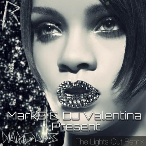 Rihanna Diamonds - Remix by MarkG and DJ Valentina