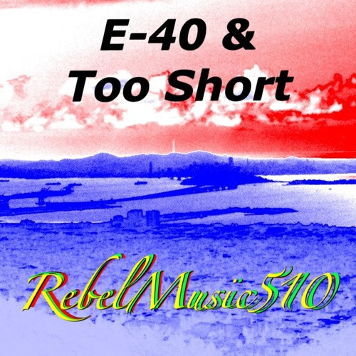 E40 & Too Short, Pioneers (Free Mix)