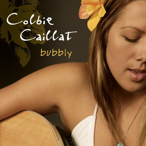 Bubbly - Colbie Caillat