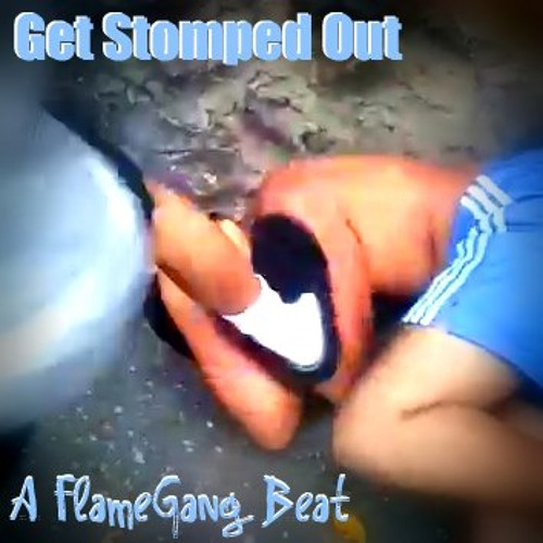 Get Stomped Out Snippet
