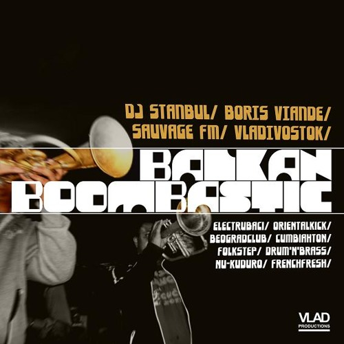 Balkan Boombastic [VLAD/2012] /// Bounce Inna Di Groove /// Nu Kuduro