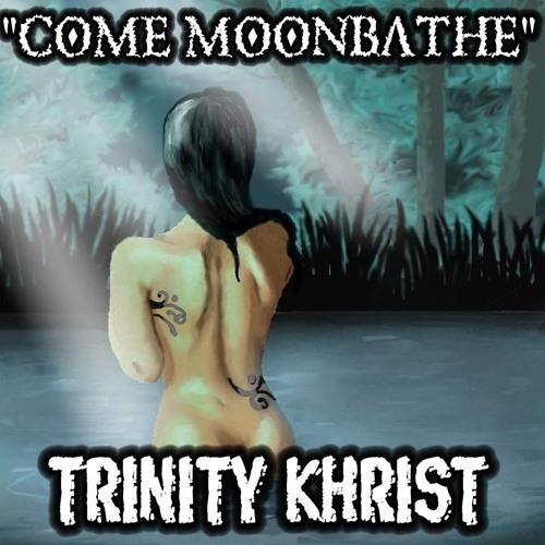 Come Moonbathe
