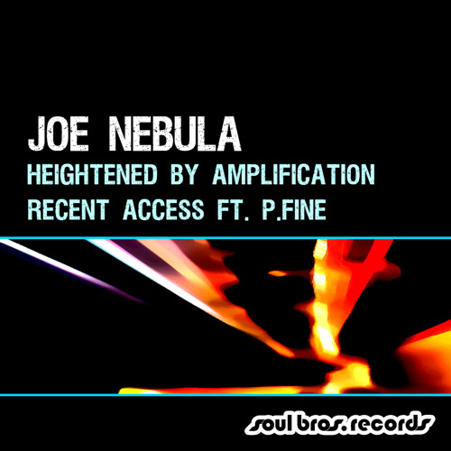 Joe Nebula - Heightened By Amplification [Release date: March 11th 2013]